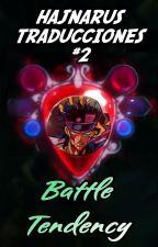 HAJNARUS TRADUCCIONES #2 (BATTLE TENDENCY) by CEIOC-SAMA