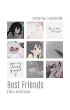 Best Friends [Bnha x child!reader] by iisxpacelslife
