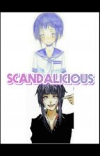 Scandalicious by MiyazakiRullyBee