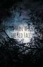 The Man With The Red Face by oopsies_doopsies