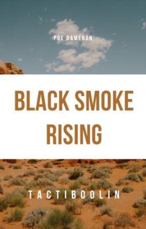 Black Smoke Rising • Star Wars by tactiboolin