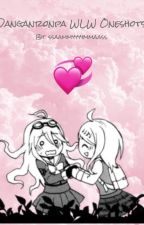 Danganronpa WLW Oneshots (Requests Open) by ssaammyyyymmaass