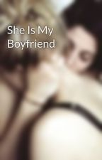 She Is My Boyfriend by fforever_yourss
