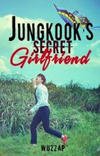 JungKook's Secret Girlfriend (BTS) by wuzzap