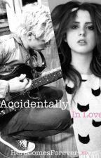 Accidentally In Love // Raura by HereComesForever_xo