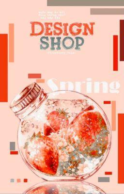 Đọc truyện Design Shop - Strawberry Team (đợt 2) (Đóng)