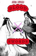 Blood Swords(WangXian) by wizardsannie
