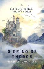 O Reino de Thodor by FranComunello