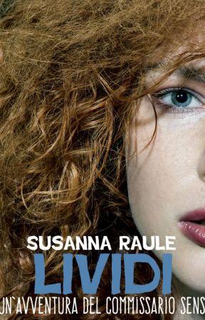 Lividi - Un'avventura del commissario Sensi by SusannaRaule
