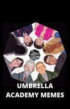 UMBRELLA ACADEMY MEMES by 1creepycookie1