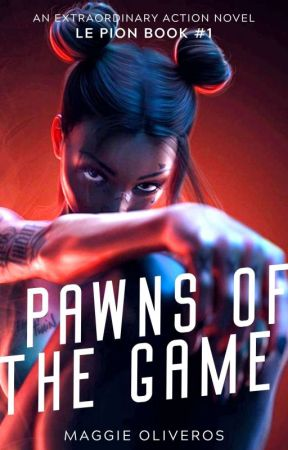 Pawns of the Game (le pion book #1) by swisteen