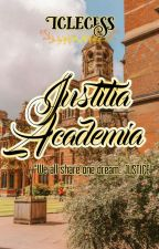 Iustitia Academia | ON-GOING 🌹 by Iclecess