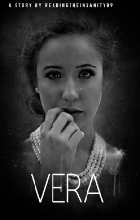 Vera by ReadingtheInsanity89