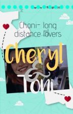 Choni ~ long distance lovers. (A text story) by ttcbfe