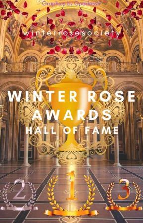 Winter Rose Awards: Hall of Fame by WinterRoseSociety