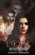 Devil Beside Me by heyitscelestine