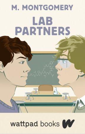 Lab Partners (Wattpad Books Edition) by OminouslyAnonymous