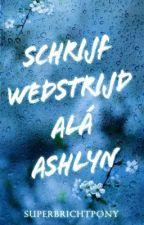 Schrijfwedstrijd alá Ashlyn [VOL] by SuperBrichtpony