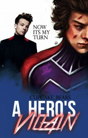 A Hero's Villain || Larry Stylinson by cupcake_bears