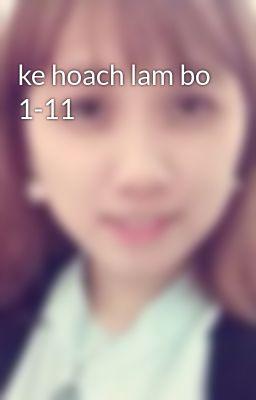 ke hoach lam bo 1-11