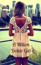 A Million Dollar Girl by aleeezax