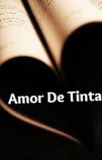 Amor De Tinta by Vcr_0109