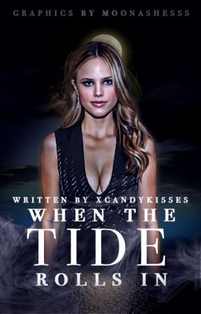 WHEN THE TIDE ROLLS IN ⇉ ORIGINAL STORY by xcandykisses