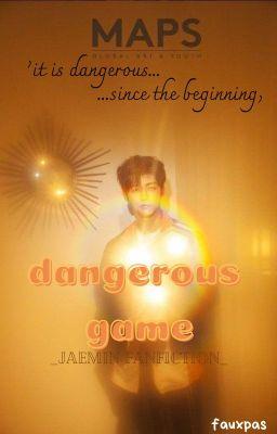 Đọc truyện 𝗷𝗮𝗲𝗺𝗶𝗻⤞ dangerous game