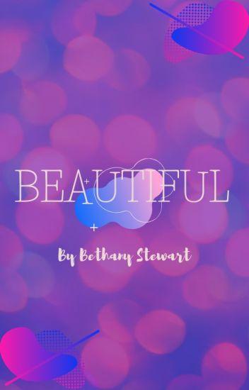 Beautiful - a short story