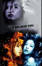 I BELIEVE YOU{JENLISA MYANMAR}Z+U by SmileThanthar