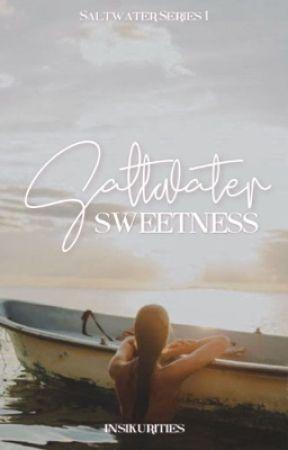 Saltwater Sweetness by insikurities