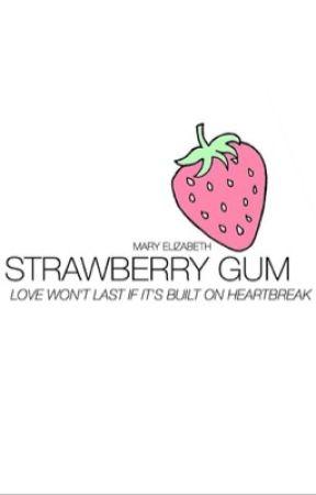 strawberry gum ➳ c.h. au by dimple-ashton