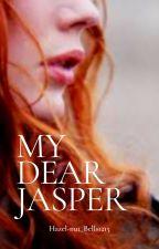 My Dear Jasper {Jasper Whitlock-Hale} by Hazel-nut_Bells1215