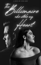 The Billionaire Who Stole My Heart | #Wattys2019 by Shadowthinker