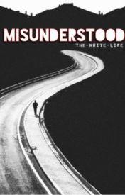 Misunderstood by the-write-life