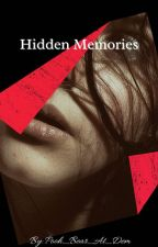 Hidden Memories by Pooh_Bear_At_Dem
