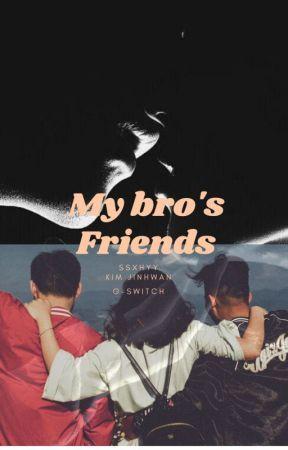 🔞my bro's friends by ssxhyy