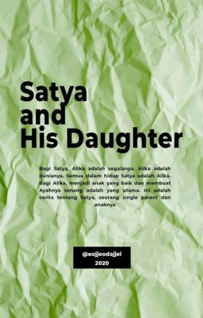 Satya and His Daughter [Day6] by eojjeodajjei