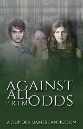 Against All Odds (A Hunger Games Fan Fiction)