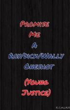 Promise Me: A Roy/Dick/Wally Oneshot (Young Justice) by fangirl9943