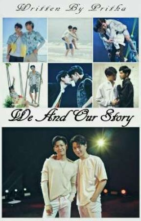 We And Our Story ||One Shots|| by prithaani