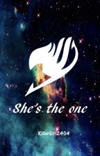 She's the one by KillerGirl2404