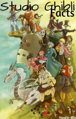 Studio Ghibli Facts by Natalie-Ellis
