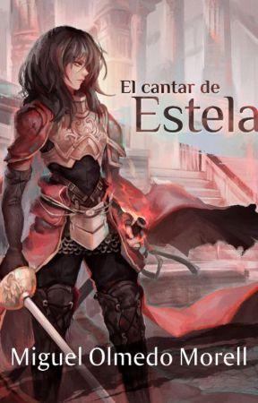 El cantar de Estela by MiguelOlmedoMorell