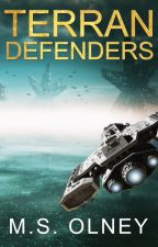 Terran Defenders (Sneak Peek- UNEDITED VERSION) by MatthewOlney