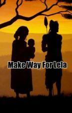 Make way for Lela by AmyAlpaca
