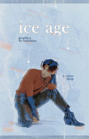 ICE AGE by toxicities