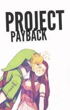 Project Payback (Super Smash Bros Fanfiction) by xoxoHotMe