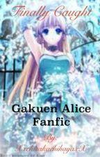 Finally caught (Gakuen Alice) by ToruNightswell