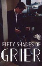 Fifty shades of Grier by Hipstershxwn